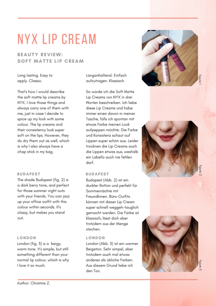 "This is a beauty review about the make-up brand NYX and their lip product ""soft matte lip cream"" in the shades Budapest and London. The author is a beauty and lifestyle blogger from Austria. Dieser Beitrag ist eine Rezension der Kosmetik Marke NYX und deren Lippenprodukt ""Soft Matte Lip Cream"" in den Farbtönen Budapest und London. Die Autorin ist eine Beauty und Lifestyle Bloggerin aus Österreich."